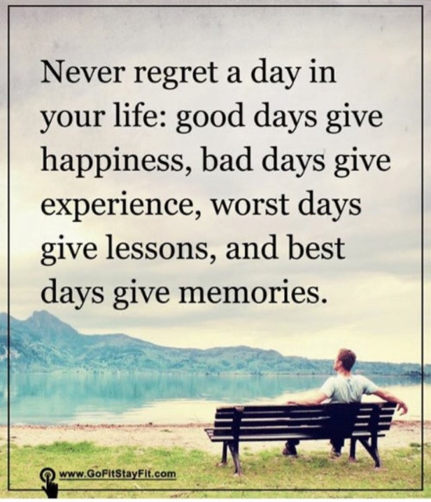 Never regret a day